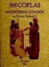 888 coplas de diversos colores - Garrido, Felipe