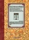 Cinco libros de Séneca - Séneca, Lucio Anneo