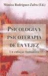 PSICOLOGÍA Y PSICOTERAPIA DE LA VEJEZ UN ENFOQUE HUMANISTA