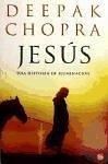 Jesús : una historia de iluminación - Chopra, Deepak