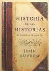 Historia de las historias : de Heródoto al siglo XX - Burrow, John