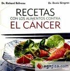 Recetas con los alimentos contra el cáncer