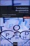 Fundamentos de optometría, refracción ocular - Bicycling Magazine Furlan, Walter García Monreal, Javier Muñoz Escrivá, Laura