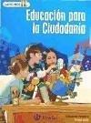 Lapiceros, educación para la ciudadanía, 5 Educación Primaria - García Parody, Manuel A. . . . [et al. ] Moyano Torralbo, María