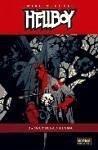 Hellboy, La oscuridad llama - Fregredo, Duncan Mignola, Mike