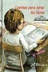 Cuentos para amar los libros (Saltamontes, Band 2)