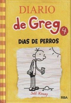 Diario de Greg - Dias de Perros - Kinney, Jeff