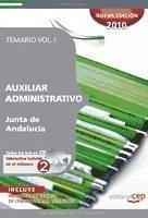 Auxiliar Administrativo de la Junta de Andalucía. Temario Vol. I