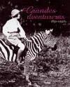 Grandes aventureras, 1850-1950 - Lapierre, Alexandra Mouchard, Christel