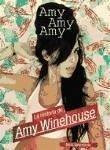 Amy, Amy, Amy : la historia de Amy Winehouse - Johnstone, Nick