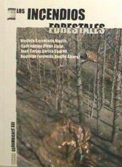 Los incendios forestales - Carracedo Martín, Virginia . . . [et al. ]