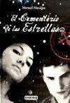 El cementerio de las estrellas : el libro de la película - Nonídez García, Manuel