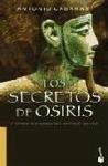 Los secretos de Osiris y otros misterios del Antiguo Egipto - Cabanas, Antonio