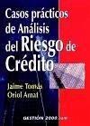 Casos prácticos de análisis del riesgo de crédito - Amat, Oriol Tomàs Campà, Jaume