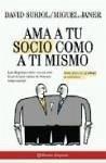 Ama a tu socio como a ti mismo - Janer Boet, Miguel Suriol Puigvert, David