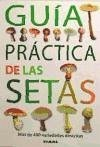 Guía práctica de las setas - Massart, Francis