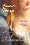 Tan solo una aventura - Hern, Candice