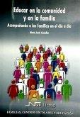 Educar en la comunidad y en la familia : acompañando a las familias en el día a día