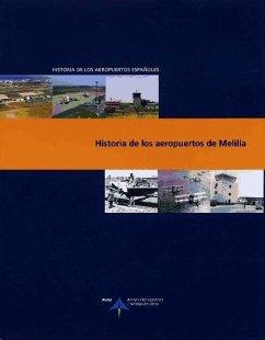 Historia de los aeropuertos de Melilla - Utrilla Navarro, Luis