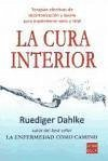 CURA INTERIOR, LA. Un libro imprescindible para aprender a purificar, desintoxicar y relajar tu cuerpo