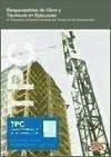 TPC sector metal-responsables de obra y técnicos de ejecución de la actividad : acuerdo estatal del sector del metal