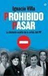 Prohibido pasar : la historia oculta de la crisis del PP - Villa Calleja, Ignacio