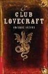 El club Lovecraft - Lázaro, Antonio