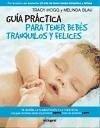 Guía para tener bebes tranquilos y felices - Blau, Melinda Hogg, Tracy