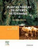 Plantas tóxicas de interés veterinario - Ortiz Díaz, Juan Javier Villar Argáiz, David
