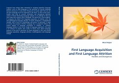 First Language Acquisition and First Language Attrition