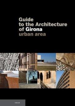 Guide to the architecture of Girone, urban area - Birulés, Josep Maria