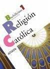 Religión católica, 1 Bachillerato - Bello Sánchez, Manuel