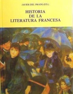 Historia de la literatura francesa - Prado, Javier del