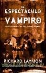 El espectáculo del vampiro - Laymon, Richard