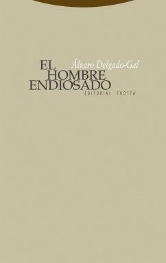 El hombre endiosado - Delgado, Álvaro