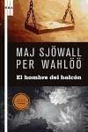 El hombre del balcón - Sjöwall, Maj