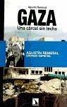 Gaza : una cárcel sin techo - Remesal Pérez, Agustín