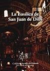 La basílica de San Juan de Dios - Curiel Sanz, Alfredo José Sánchez Funes, Ana María Villanueva Camacho, Rafael