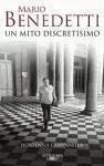 Mario Benedetti, un mito discretísimo