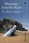 Lobo viejo - Antolín Rato, Mariano