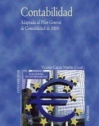 Contabilidad : adaptada al Plan General de Contabilidad de 2008 - García Martín, Vicente