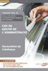 Cos de Gestió de l'Administració de la Generalitat de Catalunya. Escala de Gestió d'Administració General. Part General. Temari Vol. III.