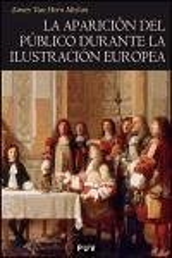 La aparición del público durante la Ilustración europea - Horn Melton, James van