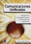 Comunicaciones unificadas - Luque Ordóñez, Javier