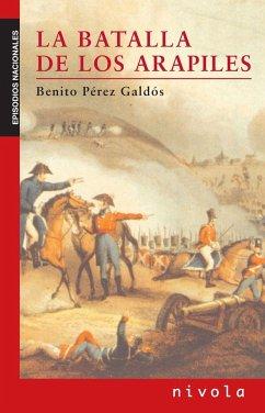 La batalla de los Arapiles - Pérez Galdós, Benito