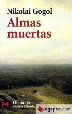 Almas muertas - Gogol, Nikolaj Vasilevic