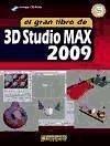 El gran libro de 3D Studio Max 2009 - Mediaactive