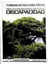 Turismo activo para todos : propuesta práctica desde el ámbito de la discapacidad - López Franco, Andrés