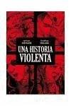 Una historia violenta - Locke, Vince Wagner, John