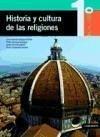 Historia y cultura de las religiones, 1 Bachillerato - Baigorri Goñi, José Antonio . . . [et al. ]